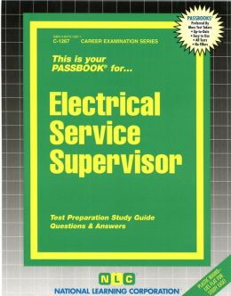 Electrical Service Supervisor Passbook: Test Preparation Study Guide