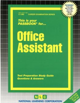 Office Assistant: Test Preperation Study Guide: Questions & Answers