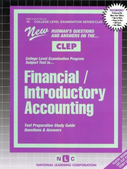Introductory Accounting: New Rudman's Questions and Answers on the... CLEP