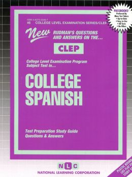 CLEP College Spanish: Test Preparation Study Guide, Questions and Answers