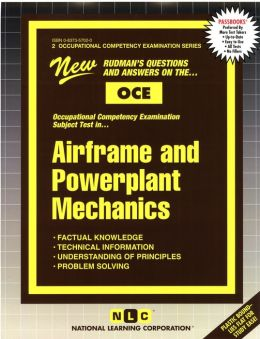Airframe or Powerplant Mechanics