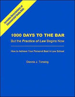 1000 Days to the Bar: But the Practice of Law Begins Now