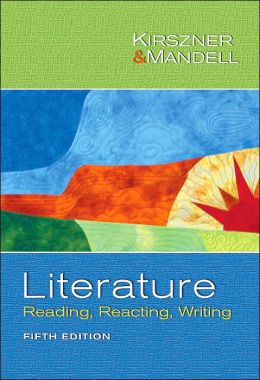Literature: Reading, Reacting, Writing
