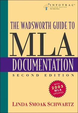 The Wadsworth Guide to MLA Documentation (with InfoTrac )