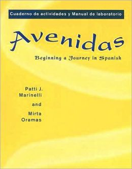 Workbook/Lab Manual for Avenidas: Beginning a Journey in Spanish
