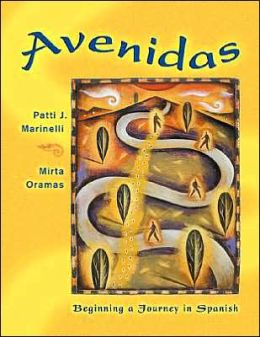 Avenidas: Beginning a Journey in Spanish (with Audio CD)