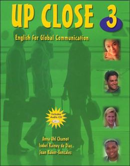 Up Close 3: English for Global Communication (with Audio CD)