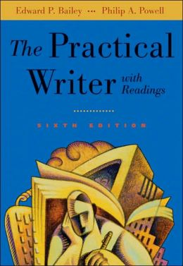 The Practical Writer with Readings (with InfoTrac )