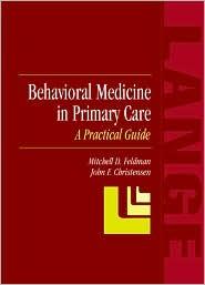 Behavioral Medicine in Primary Care: A Practical Guide