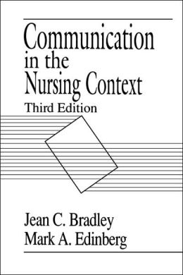 Communication In The Nursing Context, 3/E