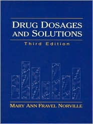 Drug Dosages and Solutions : A Workbook