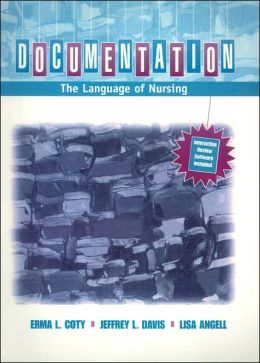 Documentation: The Language of Nursing