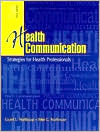 Health Communication: Strategies for Health Professionals