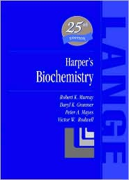 Harper's Biochemistry 25th Edition (Lange Series)