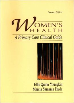 Women's Health : A Primary Care Clinical Guide