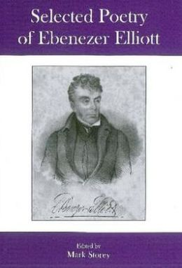 Selected Poetry of Ebenezer Elliott