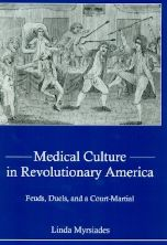 Medical Culture in Revolutionary America