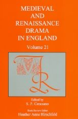 Medieval and Renaissance Drama in England, vol. 21