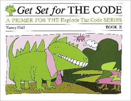 Get Set for the Code: A Primer for the Explode the Code Series (Book B)