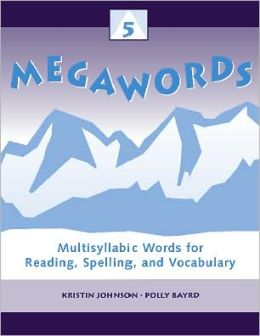 Megawords 5 - Multisyllabic Words for Reading, Spelling, and Vocabulary
