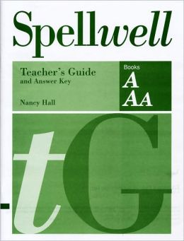 Spellwell AAA Teachers Guideanswer Key