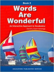 Words Are Wonderful: An Interactive Approach to Vocabulary, Book 2