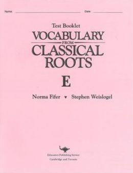 Vocabulary from Classical Roots Test E