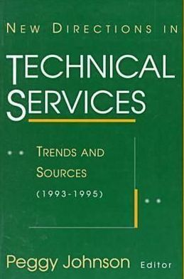 New Directions in Technical Services: Trends and Sources
