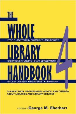Whole Library Handbook 4