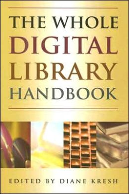 The Whole Digital Library Handbook