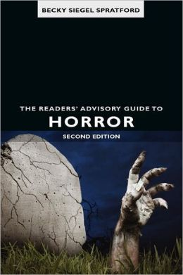 Readers' Advisory Guide To Horror, The, 2nd Ed.