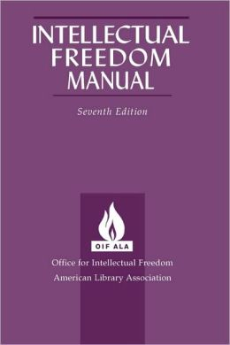 Intellectual Freedom Manual, 7th Ed.