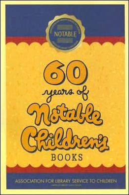 60 Years of Notable Children's Books