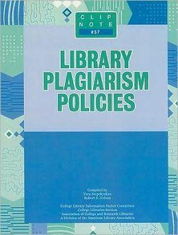Library Plagiarism Policies