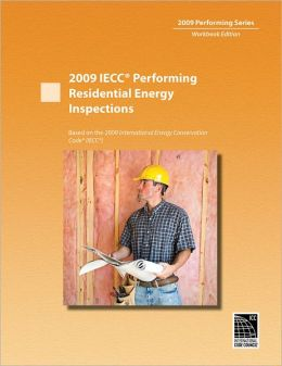 2009 IECC Performing Residential Energy Inspections