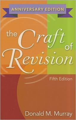 The Craft of Revision, Anniversary Edition