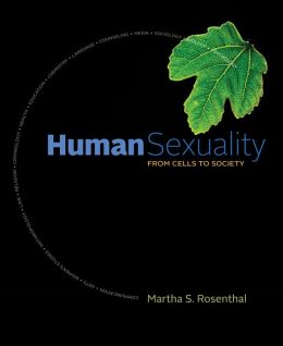 Cengage Advantage Books: Human Sexuality: From Cells to Society