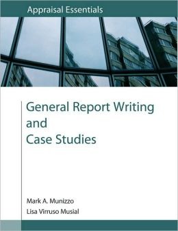 General Report Writing and Case Studies