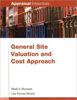 General Site Valuation and Cost Approach