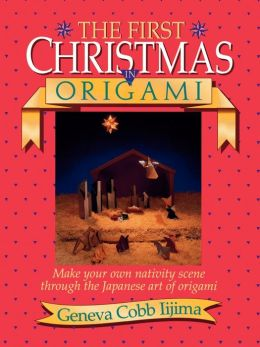 The First Christmas in Origami