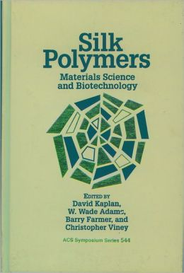 Silk Polymers: Materials Science and Biotechnology