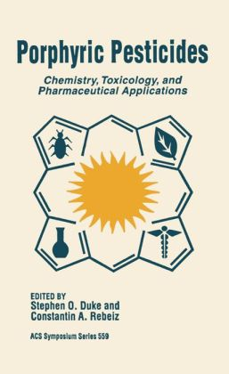 Porphyric Pesticides: Chemistry, Toxicology, and Pharmaceutical Applications