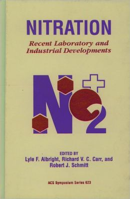 Nitration: Recent Laboratory and Industrial Developments