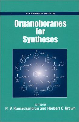 Organoboranes for Syntheses
