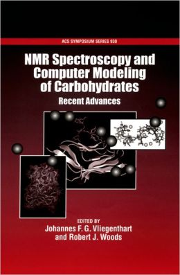NMR Spectroscopy and Computer Modeling of Carbohydrates: Recent Advances