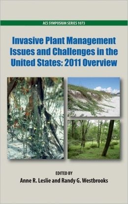 Invasive Plant Management Issues and Challenges in the United States: 2011 Overview