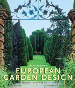 European Garden Design: From Classical Antiquity to the Present Day