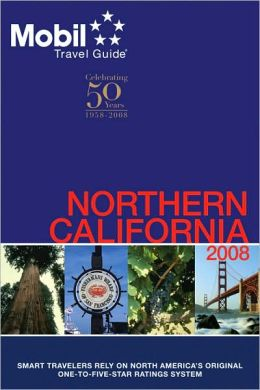 Mobil Travel Guide: Northern California 2008