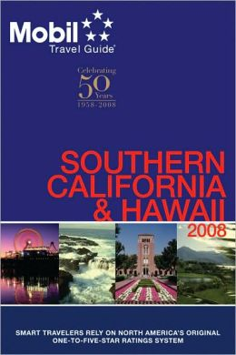 Mobil Travel Guide: Southern California and Hawaii 2008