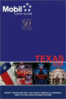 Mobil Travel Guide: Texas 2008